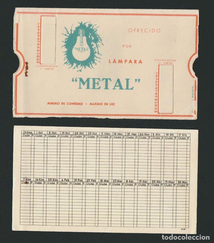 Coleccionismo deportivo: Calendario de futbol.Campeonato de liga 1ª división 1944-1945.Publicidad de lámpara Metal. - Foto 10 - 83786440