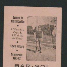 Coleccionismo deportivo: CALENDARIO DE FUTBOL.1ª FASE DE LA COPA DEL JEFE DEL ESTADO.TEMPORADA 1941-42.BAR SOL.CÁDIZ.. Lote 83853704