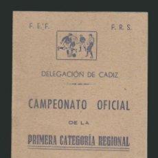 Coleccionismo deportivo: CALENDARIO DE FUTBOL.CAMPEONATO OFICIAL DE LA PRIMERA CATEGORÍA REGIONAL.TEMPORADA 1944-45.. Lote 83854624