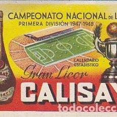 Coleccionismo deportivo: CALENDARIO FUTBOL PUBLICITARIO LICOR CALISAY TEMPORADA 1947/1948. Lote 85388352