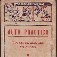 Coleccionismo deportivo: CALENDARIO FUTBOL PUBLICITARIO AUTO PRACTICO TEMPORADA 1947-1948. Lote 85388552