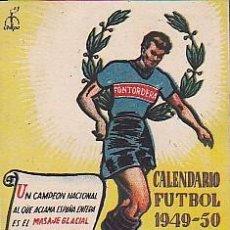 Coleccionismo deportivo: CALENDARIO FUTBOL PUBLICITARIO FONTODERA MANRESA TEMPORADA 1949-1950. Lote 85388636