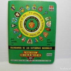 Coleccionismo deportivo: CALENDARIO DINAMICO DE FUTBOL 1993 1994 . Lote 86223036