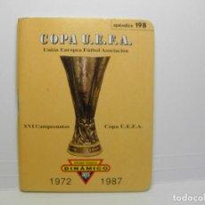 Coleccionismo deportivo: CALENDARIO DINAMICO COPA U.E.F.A. UEFA 1972 1987 APENDICE 19B. Lote 86224768