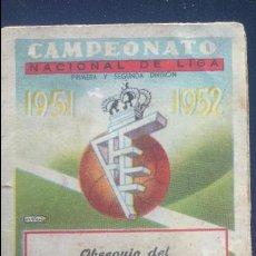 Coleccionismo deportivo: CALENDARIO DEL CAMPEONATO DE NACIONAL LIGA DE 1951 - 1952. Lote 86335376