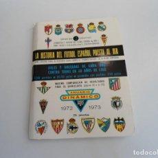 Coleccionismo deportivo: ANUARIO DE FUTBOL - CALENDARIO DINAMICO 1972 1973. Lote 86866844