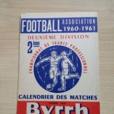 Coleccionismo deportivo: CALENDARI DE FUTBOL FRANCÈS. 2A DIVISIÓ. 1960-1961.. Lote 87112503