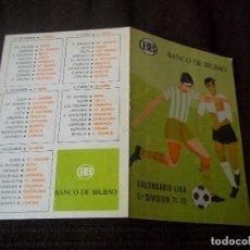 Coleccionismo deportivo: CALENDARIO BANCO DE BILBAO LIGA 1ª DIVISION 71-72 POSIBLE RECOGIDA EN MALLORCA. Lote 89053412