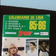 Coleccionismo deportivo: CALENDARIO LIGA 8586. Lote 89368836