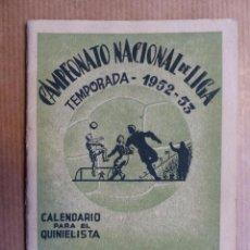 Coleccionismo deportivo: FUTBOL - CALENDARIO DEL QUINIELISTA LIGA 1º Y 2º DIVISION - TEMPORADA 1952-1953, DIPUTACION VALENCIA. Lote 96296406