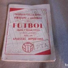Coleccionismo deportivo: PRONOSTI-CALCULADOR . HOROSCOPO Y CALENDARIO DEL FUTBOL . 1947-1948 .PARA LAS APUESTAS DEPORTIVAS. Lote 92803700