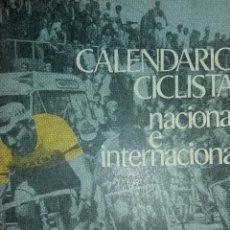 Coleccionismo deportivo: CALENDARIO CICLISTA NACIONAL E INTERNACIONAL 1970. Lote 94064860