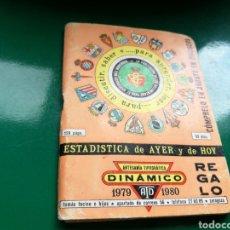 Coleccionismo deportivo: CALENDARIO ESTADÍSTICO DE FÚTBOL DINÁMICO DE LA LIGA ESPAÑOLA 1979-80. Lote 94132659