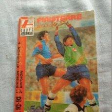 Coleccionismo deportivo: CALENDARIO LIGA 92-93 FINISTERRE SEGUROS. Lote 94486830
