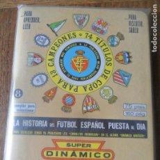 Coleccionismo deportivo: ALMANAQUE CALENDARIO LIGA 1978 -1979 - SUPER DINAMICO. Lote 95993263