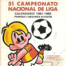 Coleccionismo deportivo: CALENDIARIO CAMPEONATO NACIONAL DE LIGA 1981/82 81/82. Lote 96530959