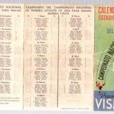 Coleccionismo deportivo: CALENDARIO ESTADISTICO DEL CAMPEONATO NACIONAL DE LIGA PRIMERA DIVISION 1944-45. FUTBOL. Lote 98128227