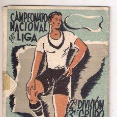 Coleccionismo deportivo: CALENDARIO 2ª DIVISIÓN - 3ER GRUPO .CAMPEONATO NACIONAL DE LIGA - TEMPORADA :1939-40. Lote 98533035