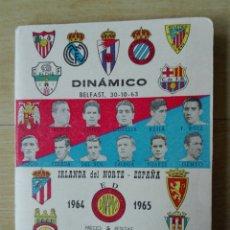 Coleccionismo deportivo: EDITORIAL DINÁMICO CALENDARIO ANUARIO 1964 1965. Lote 98688848