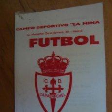 Coleccionismo deportivo: CALENDARIO R.C.D.CARABANCHEL COPA FEDERACION CADETES 1998. Lote 100241327