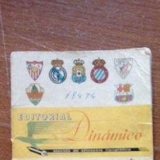 Coleccionismo deportivo: CALENDARIO DE FUTBOL DINAMICO LIGA 1968 - 1969 EDITORIAL DINAMICO. Lote 101541103