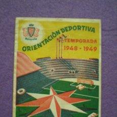 Coleccionismo deportivo: CAMPEONATO DE LIGA 1948 - 1949 PRIMERA DIVISION // PUBLICIDAD AGUA MALAVELLA GERONA CATALUÑA. Lote 101713359