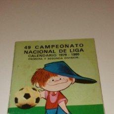 Coleccionismo deportivo: CAJ-B15FG 49 CALENDARIO CAMPEONATO NACIONAL DE LIGA 1979 1980 CAJA DE AHORROS CONFEDERADAS . Lote 103150151
