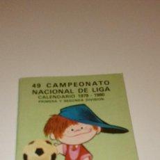 Coleccionismo deportivo: CAJ-B15FG V 49 CALENDARIO CAMPEONATO NACIONAL DE LIGA 1979 1980 CAJA DE AHORROS CONFEDERADAS . Lote 103150211