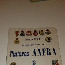 Coleccionismo deportivo: CAJ-B15FG V 49 CALENDARIO TEMPORADA 1979 80 FUTBOL PINTURAS ANFRA . Lote 103150323