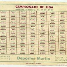 Coleccionismo deportivo: CALENDARIO CAMPEONATO DE LIGA FUTBOL TEMPORADA 1944 - 1945. PUBLICIDAD DEPORTES MARTÍN. BARCELONA. Lote 158167369