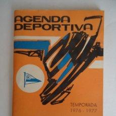 Coleccionismo deportivo: AGENDA DEPORTIVA TEMPORADA 1976-1977. OBSEQUIO DEL BAR RESTAURANTE REFUGIO DE VITORIA. Lote 103463535
