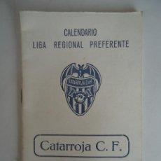 Coleccionismo deportivo: CALENDARIO DE LA LIGA REGIONAL PREFERENTE TEMPORADA 1978-79. ABSEQUIO DE CATARROJA C.F.. Lote 103464147