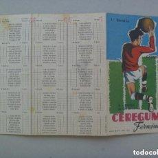 Coleccionismo deportivo: CALENDARIO DE LIGA 1961-1962 . PUBLICIDAD CEREGUMIL.. Lote 105642371