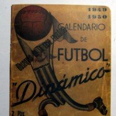 Colecionismo desportivo: CALENDARIO DE FUTBOL DINAMICO 1949 1950 FACSIMIL. Lote 277615823