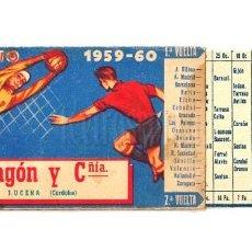 Coleccionismo deportivo: CALENDARIO DE LIGA TEMPORADA 1959 1960 FÚTBOL DE PRIMERA DIVISÓN. VINOS ARAGÓN, MORILES 47. Lote 118111042