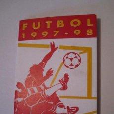 Coleccionismo deportivo: CALENDARIO DE FUTBOL 1997-98 PRIMERA DIVISIO SEGONA DIVISIO A SEGONA DIVISIO B CAIXA DE SABADELL. Lote 108952407
