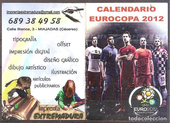CALENDARIO EUROCOPA 2012,PUBLICIDAD IMPRENTA EXTREMADURA,MIAJADAS,CACERES.. (Coleccionismo Deportivo - Documentos de Deportes - Calendarios)