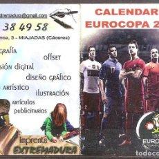 Coleccionismo deportivo: CALENDARIO EUROCOPA 2012,PUBLICIDAD IMPRENTA EXTREMADURA,MIAJADAS,CACERES... Lote 109405547