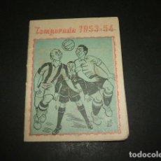 Coleccionismo deportivo: VALLADOLID BAR LOPE DE VEGA CASA CIRIACO CALENDARIO FUTBOL TEMPORADA 1953-1954. Lote 172252334