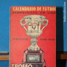 Coleccionismo deportivo: CALENDARIO DE FUTBOL CAMPEONATO DE LIGA 1ª DIVISIÓN, 1949-1950. TROFEO MARTINI &ROSSI. Lote 110905627