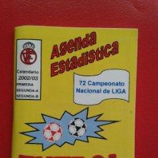 Coleccionismo deportivo: CALENDARIO LIGA 02 03 2002 2003 PRIMERA - SEGUNDA A - SEGUNDA B AGENDA ESTADISTICA 72 CAMPEONATO. Lote 111486275