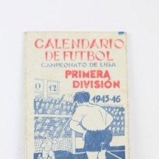 Coleccionismo deportivo: ANTIGUO CALENDARIO DE FÚTBOL - CAMPEONATO DE LIGA 1ª DIVISIÓN 1945-1946 - MARTINI ROSSI - AÑO 1945. Lote 111949359