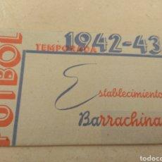 Coleccionismo deportivo: CALENDARIO FÚTBOL LIGA 1942 - 1943 ESTABLECIMIENTOS BARRACHINA - VALENCIA. Lote 113256626