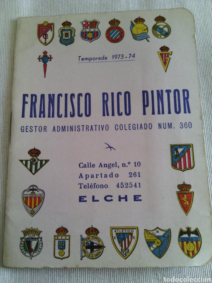 CALENDARIO FUTBOL TEMPORADA 1973-1974.FRANCISCO RICO(GESTOR)ELCHE. (Coleccionismo Deportivo - Documentos de Deportes - Calendarios)
