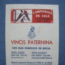 Coleccionismo deportivo: CALENDARIO LIGA 1ª DIVISION 1953-1954 53-54. VINOS PATERNINA. Lote 118017735