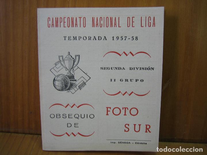 ANTIGUO CALENDARIO CAMPEONATO NACIONAL DE LIGA DE FÚTBOL. TEMPORADA 1957-58 SEGUNDA DIVICION CORDOBA (Coleccionismo Deportivo - Documentos de Deportes - Calendarios)