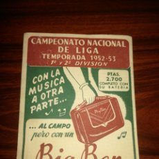 Coleccionismo deportivo: CALENDARIO CAMPEONATO NACIONAL DE LIGA TEMPORADA 1952-53. Lote 120278923