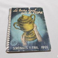 Coleccionismo deportivo: CALENDARIO DE FUTBOL DINÁMICO. LA LUCHA FINAL POR LA COPA 1955. Lote 120602640