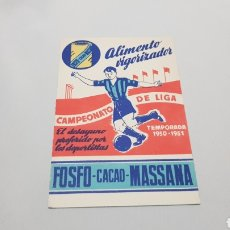 Coleccionismo deportivo: CALENDARIO CAMPEONATO LIGA DE FUTBOL 1950 - 51 PUBLICIDAD FOSFO - CACAO - MASSANA. Lote 120603800