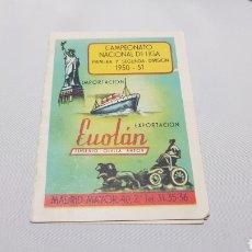 Coleccionismo deportivo: CALENDARIO CAMPEONATO LIGA DE FUTBOL 1950 - 51 PUBLICIDAD EUOLAN. Lote 120605167